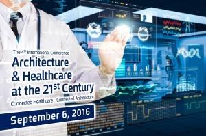 """הכנס הבינלאומי הרביעי בסדרת """"ארכיטקטורה ורפואה במאה ה-21"""""""